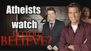 Atheists Watch 'Do You Believe?'