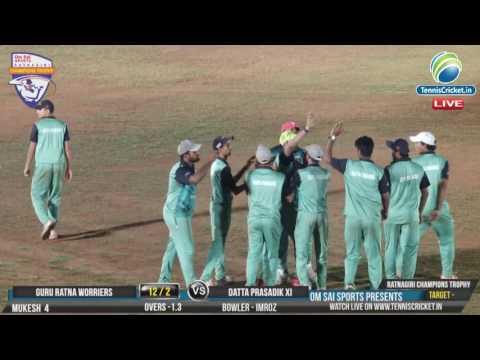 Mega Final |Datta Prasadik XI Vs Gururatna worriers |Ratnagiri champions trophy 2017 Live