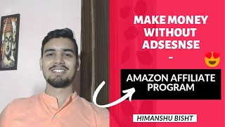 How to Monetize Your YouTube Channel without Adsense | Make Money from Youtube