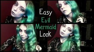 Easy Evil Mermaid/Siren Look