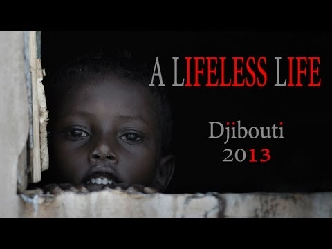 A LIFELESS LIFE - Djibouti - ENGLISH