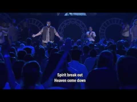 Hillsong - Spirit Break Out