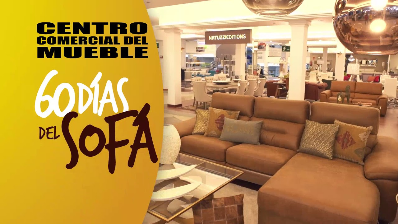 60 d as del sof en el centro comercial del mueble 2017 youtube - Centro comercial del mueble ...