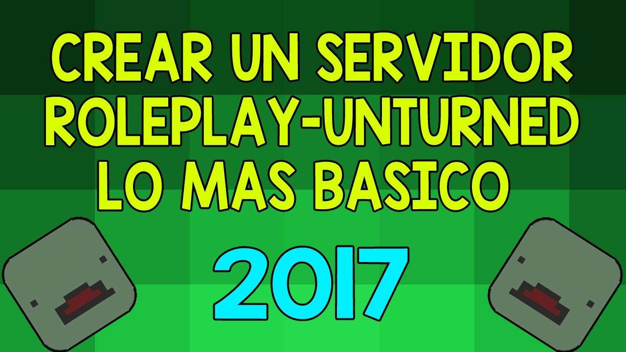 how to make unturned server 2017