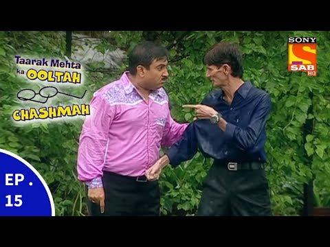 Taarak Mehta Ka Ooltah Chashmah - तारक मेहता का उल्टा चशमाह - Episode 15