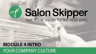 Salon Skipper Module 4 INTRO