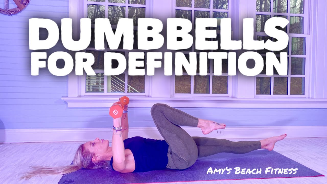 Dumbbells for Definitioni - 30 Minute Full Body Sculpting Workout