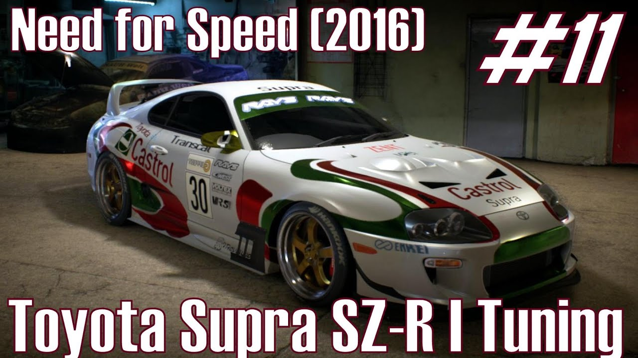 Wallpaper Toyota Supra Sports Car Need For Speed: Need For Speed (2016) ★ Toyota Supra SZ-R I Tuning ★ Part