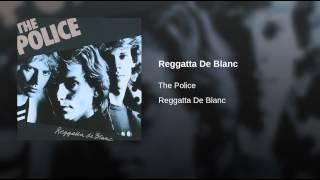 Reggatta De Blanc