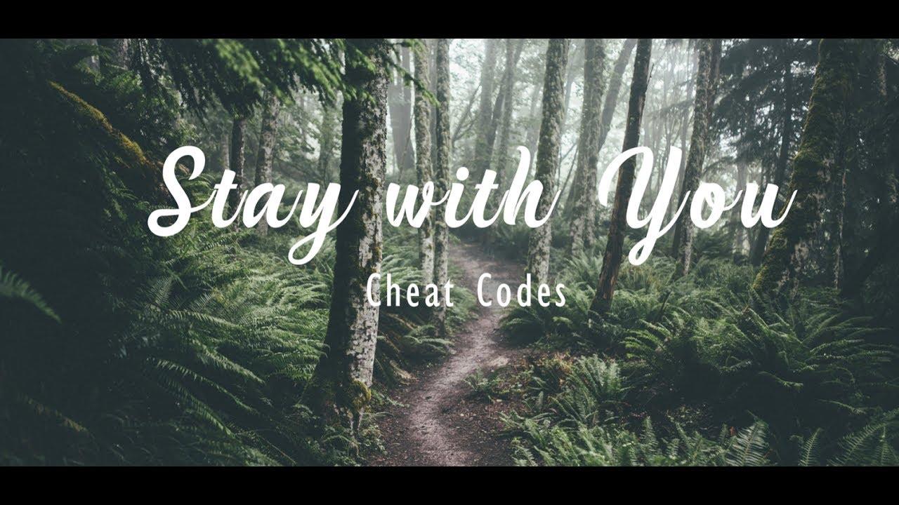 <b>Lyrics</b>+Vietsub] <b>Cheat Codes</b> - <b>Stay</b> with <b>You</b> (ft. Cade) - YouTube