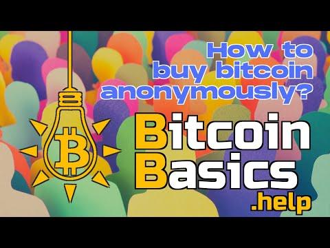 How To Buy Bitcoin Anonymously?   Bitcoin Basics (134)