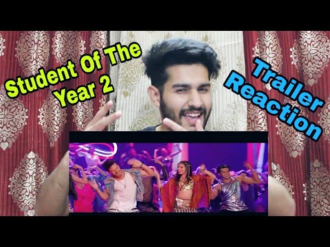 Student Of The Year 2 - Trailer   Reaction   Tiger Shroff   Tara   Ananya   Harsh Beniwal