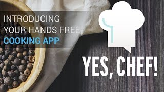 Yes Chef! - Cooking App For The Blind