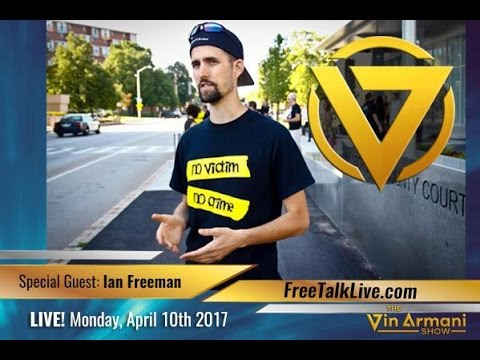 The Vin Armani Show (4/10/17) - Ian Freeman of Free Talk Live