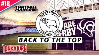 Football Manager 2017 Complete Playthrough - FINALLY - Derby County - FM17 Highlights