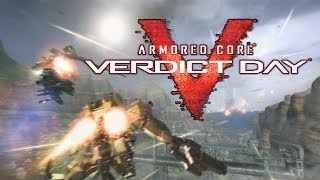 Armored Core Verdict Day - I AM ULTIMATE! - Game Collection Backlog - PS3 Gameplay Walkthrough
