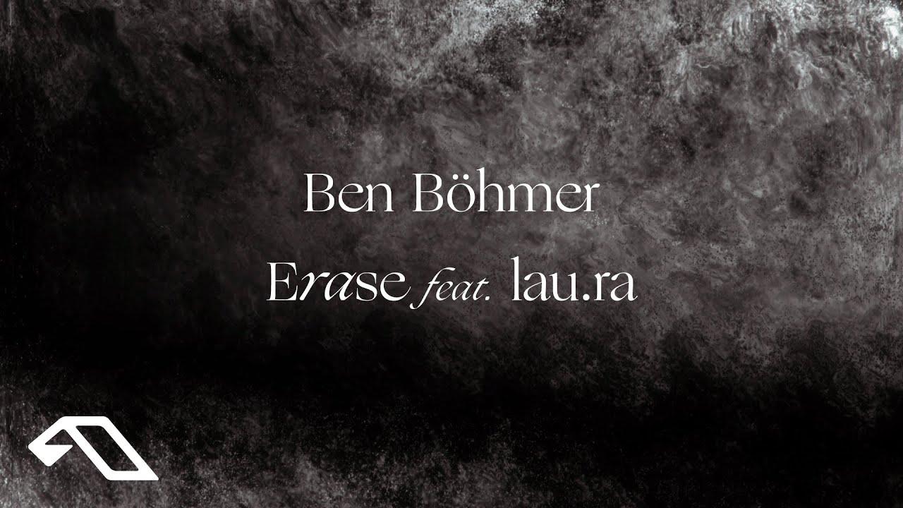 Ben Böhmer - Erase feat. lau.ra (Official Visualiser)