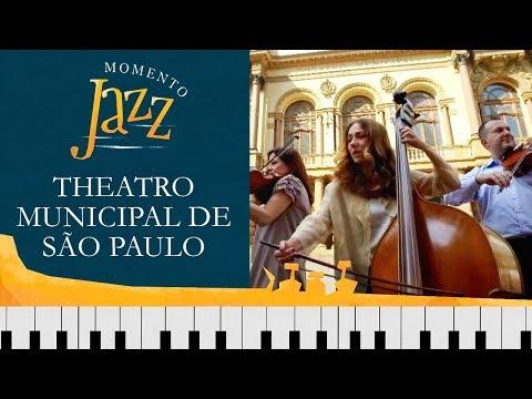 Theatro Municipal De São Paulo | Momento Jazz