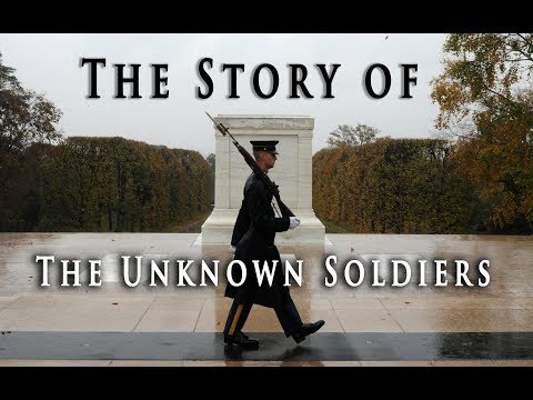 The Story Of The Tomb Of The Unknown Soldiers