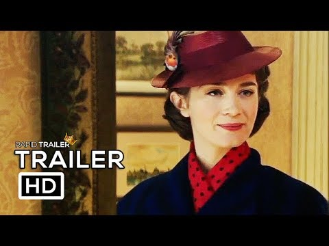 MARY POPPINS RETURNS   2018 Emily Blunt Disney Movie HD