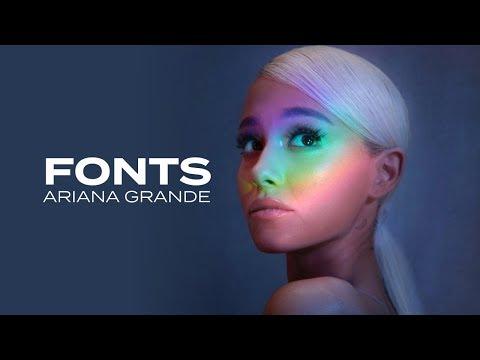 Ariana Grande - Fonts 2018 (download)