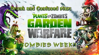 Drunk and Confused - Plants vs Zombies: Garden Warfare