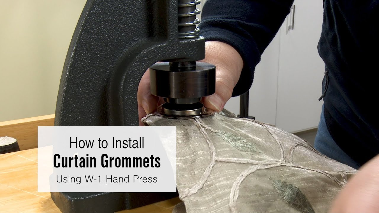 how to install curtain grommets using the w 1 hand press