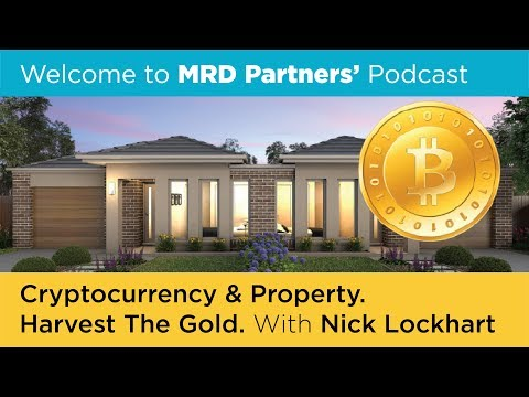 CRYPTOCURRENCY & PROPERTY. HARVEST THE GOLD.