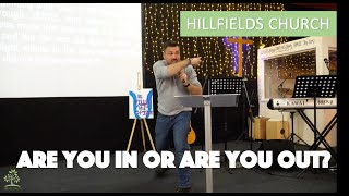 Are You In Or Are You Out | Hillfields Church | Rich Rycroft