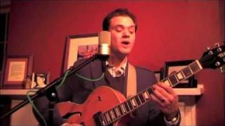 Jeremy Frantz - Too Marvelous for Words - Mercer / Whiting - Jazz Guitar Vocal Standard.m4v