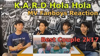 K.A.R.D - Hola Hola MV Reaction Fanboys Version   Best Couple 2k17 pokoknya