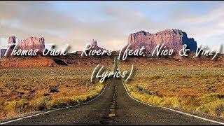 Thomas Jack - Rivers (feat. Nico  Vinz) (Lyrics)