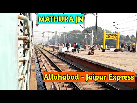 इलाहाबाद जयपुर एक्सप्रेस। Allahabad - Jaipur Express Arriving At Biggest Junction Mathura Jn