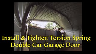 Part 4 - How To Enclose A Metal Carport - How To Install Torsion Spring