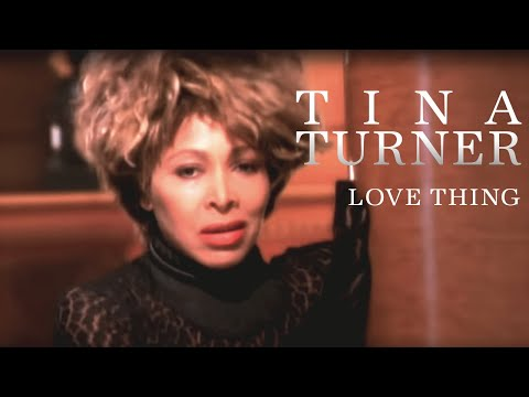 Tina Turner - Love Thing