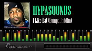Hypasounds - I Like Dat (Bumpa Riddim) [Soca 2013]