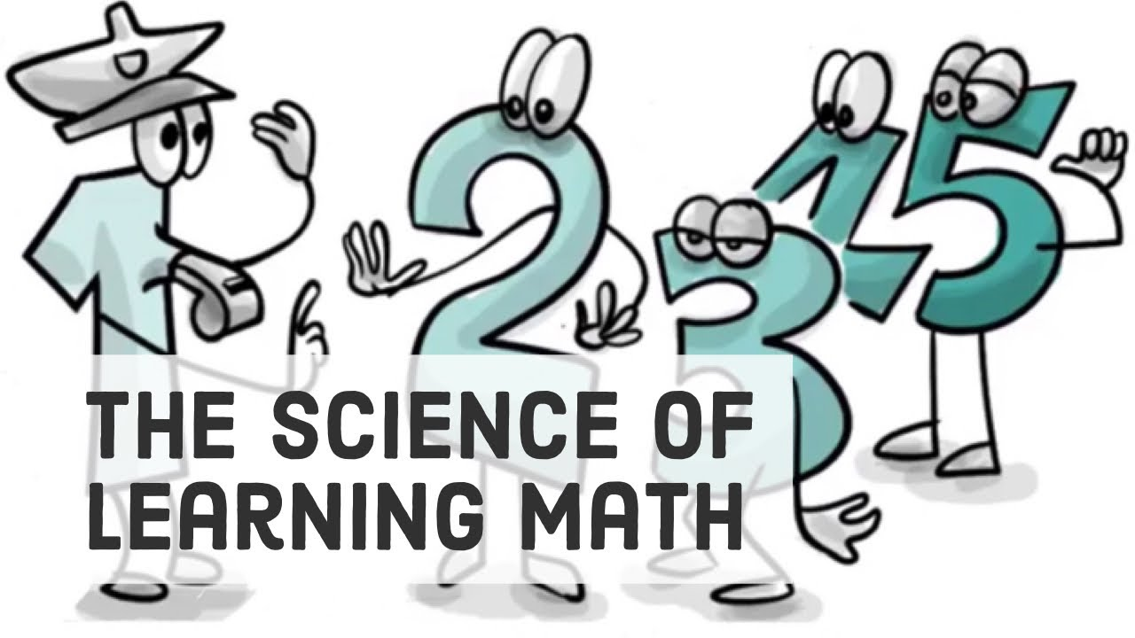 10 Things Science knows about Learning Math