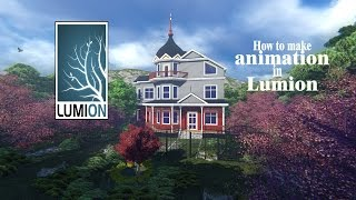Tutorial:How to make animation in Lumion