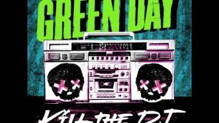 Green Day- Kill the dj clean version