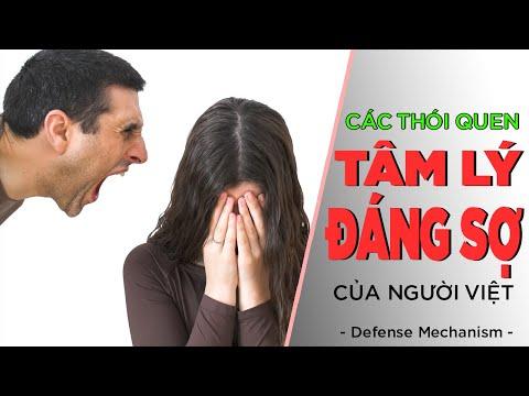Các thói quen TỰ VỆ TÂM LÝ ĐÁNG SỢ của người Việt -  Defense Mechanism [TamLyNe]