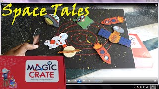 Magic Crate box  kids video - Space Tales from Little Astronaut Box - Rohan's Toyworld