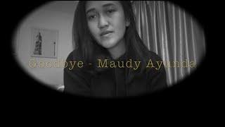 Download Mp3 Goodbye - Maudy Ayunda  Cover