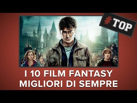 I 10 MIGLIORI film FANTASY di sempre! | #TOP10