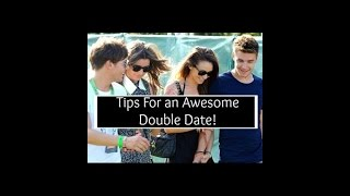 Dating Advice: Tips For a Double Date