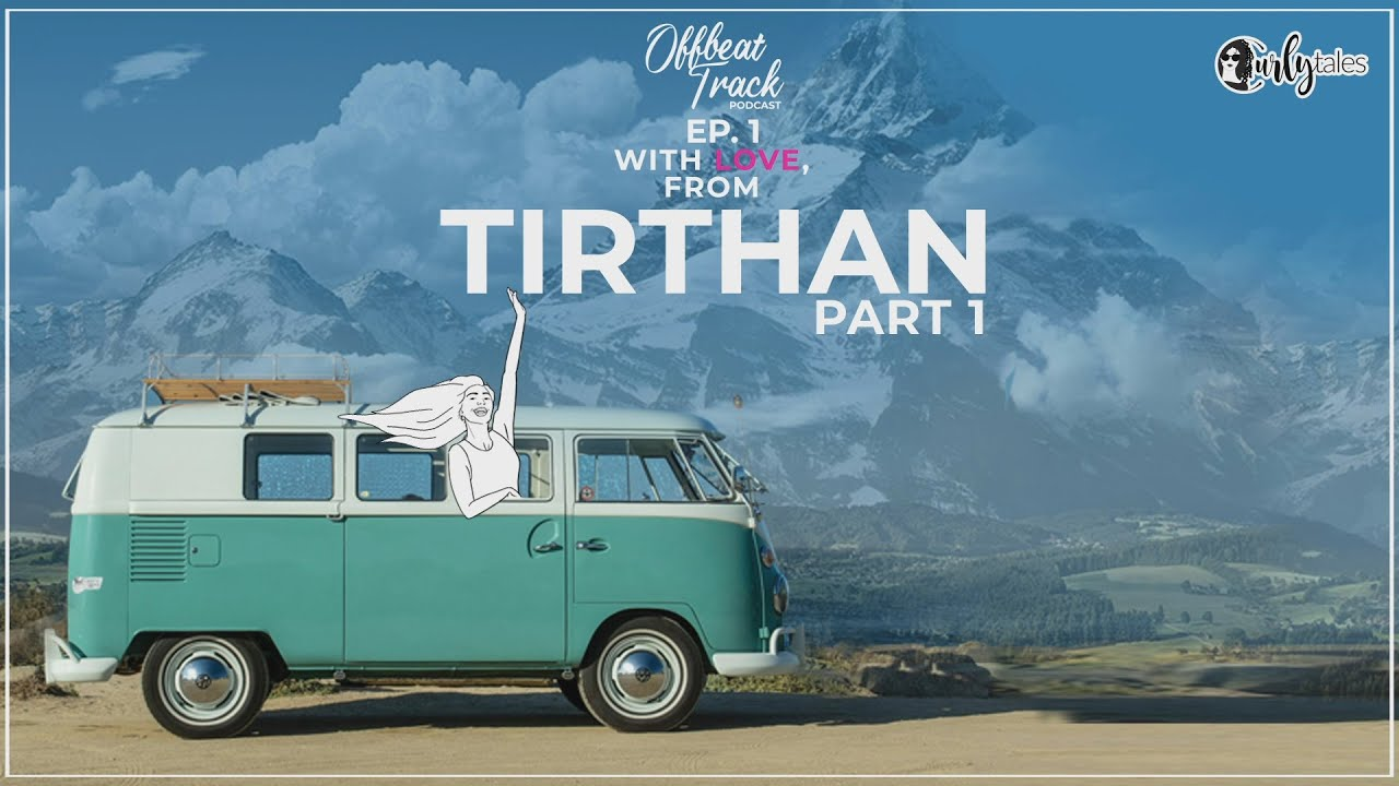 Offbeat Track Podcast Promo I Ep. 01: With Love, From Tirthan | Curly Tales