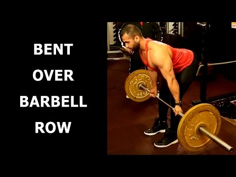 Build A Stronger Back With Bent Over Barbell Row