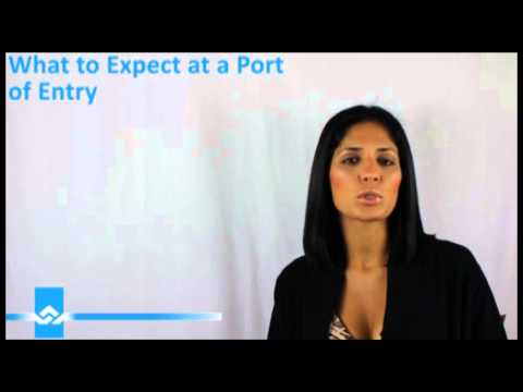 What to Expect at a Port of Entry