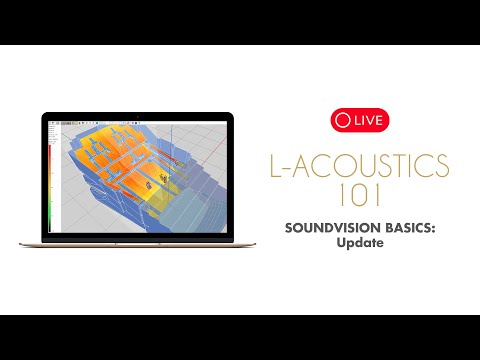 L-Acoustics 101 - Soundvision Basics Update