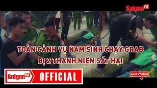 Toàn cảnh vụ nam sinh chạy Grab bị 2 thanh niên sát hại thương tâm ở Hà Nội