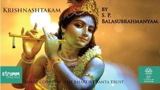 Krishnashtakam(Krishna Stotra) by S. P. Balasubrahmanyam